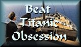 Beat Titanic Obsession